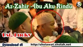 """NEW"" Lucky Az-Zahir Menangis - Ibu Aku Rindu (LIVE)"