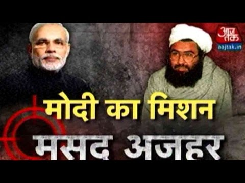 Modi's New Mission: Catching Masood Azhar