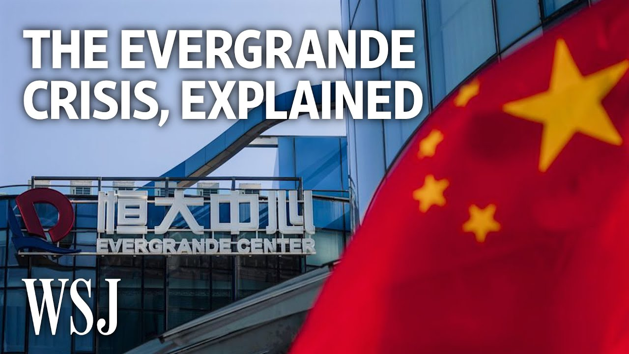 Download Why China's Evergrande Has Global Markets on Edge   WSJ