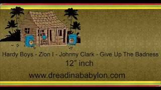 Hardy Boys - Zion I - Johnny Clark - Give Up The Badness