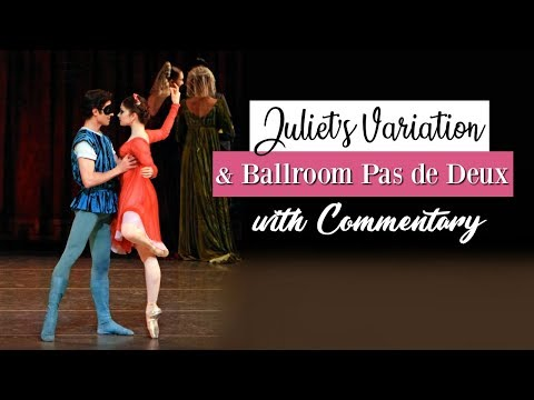 Juliet Variation & Ballroom Pas de Deux with Commentary | Ka