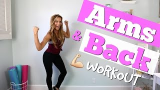 Toned Arms & Sexy Sculpted Back Workout