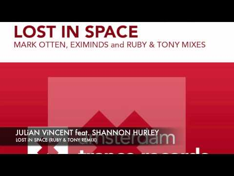 Julian Vincent feat Shannon Hurley Lost in Space Ruby & Tony Remix + Lyrics ASOT 553