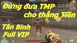 TMP Full VIP ở Tân Binh Và Cao Cấp có gì khác nhau ? - Tiền Zombie v4