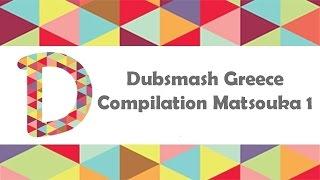 Dubsmash Greece Compilation Matsouka 1