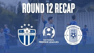 2018 NPL Victoria (Round 12) - South Melbourne vs Avondale | Highlights | 20.05.2018