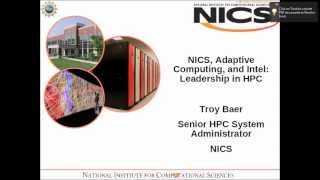 NICS, Adaptive Computing, and Intel: Leadership in HPC