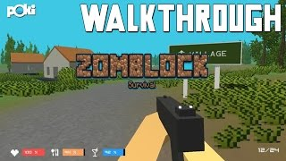 They're Everywhere! Zomblock Survival Walkthrough