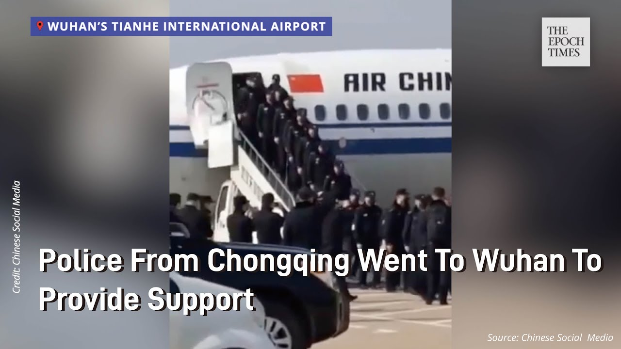 Police from Chongqing went to Wuhan to provide support - tHE Epoch  Times