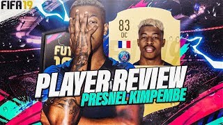FIFA19 | PLAYER REVIEW - PRESNEL KIMPEMBE (83) ! ULTIMATE TEAM