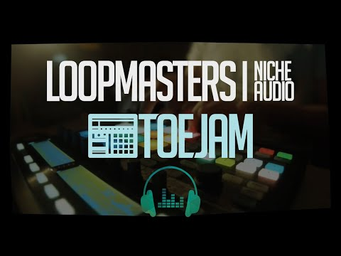 ToeJam - Loopmasters & Niche Audio