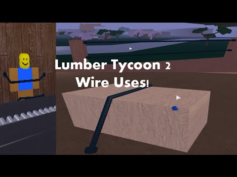 5 Things To Do With Wires Lumber Tycoon 2 Asurekazani