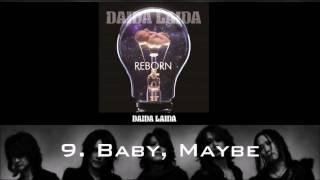DAIDA LAIDA - 9. Baby, Maybe Album: Reborn (2014) Buy: https://www.amazon.co.jp/Reborn-DAIDA-LAIDA/dp/B00IARX82W.
