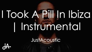 I Took A Pill In Ibiza - Mike Posner (Acoustic Instrumental)