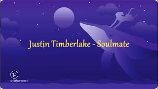 Download Lagu Justin Timberlake - SoulMate Lirik dan terjemahan Mp3
