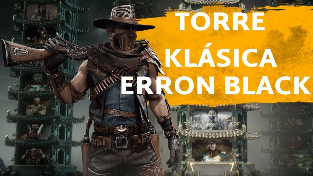 [MK11] Mortal Kombat 11 - Torre Klásica - Final Erron Black - Español Latino