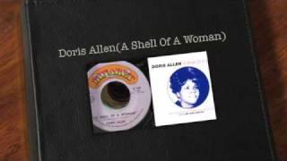 Doris Allen(A Shell Of A Woman)