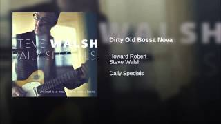 Dirty Old Bossa Nova