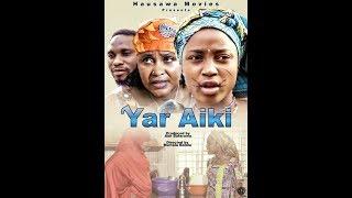 YAR AIKI 12 LATEST HAUSA FILM 2019 English Subtitle