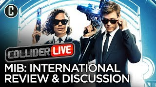 Men in Black: International Review Discussion - Collider Live #154