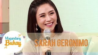 Sarah admits that she always wanted to be a performer | Magandang Buhay
