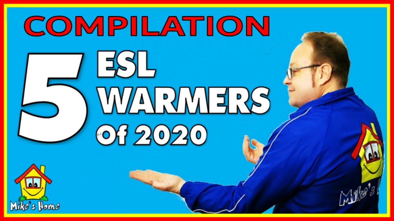 FIRST 5 ESL WARMERS OF 2020 - Mike's Home ESL Teaching Tips