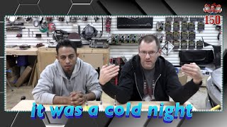 It was a cold night Car Audio Talk Episode 150