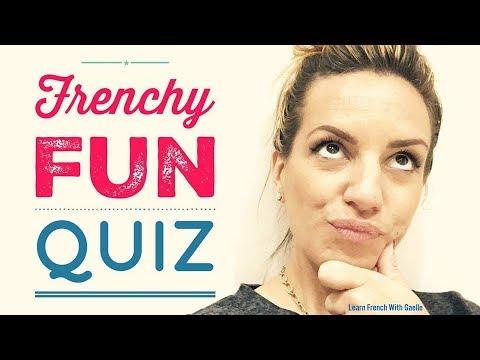 Frenchy Fun Quiz - 17 septembre 2017