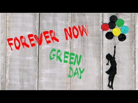 Forever Now - Green Day [Lyric Video] HD