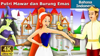 Download Video Putri Mawar dan Burung Emas | Dongeng bahasa Indonesia | Dongeng anak | Indonesian Fairy Tales MP3 3GP MP4