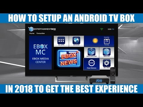 Best Android TV Box Setup 2018 Guide, Apps, Kodi, Google Assistant, Movies, TV.