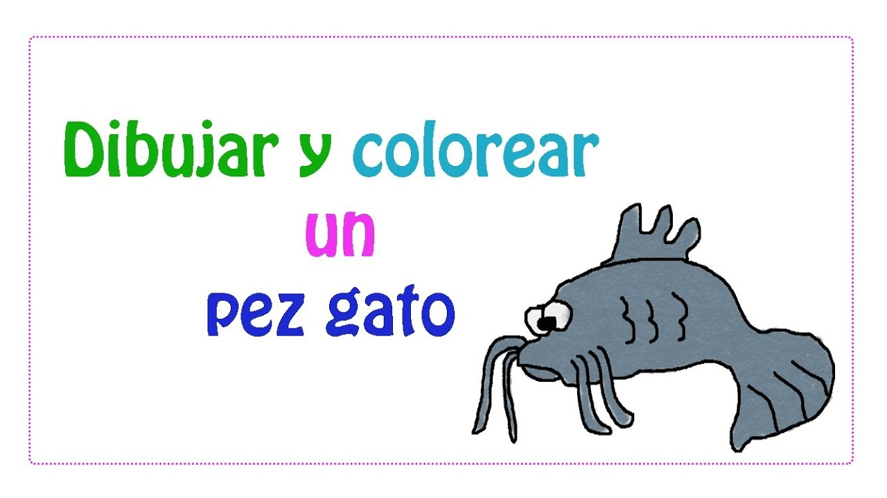 Dibujar y colorear un pez gato - YouTube