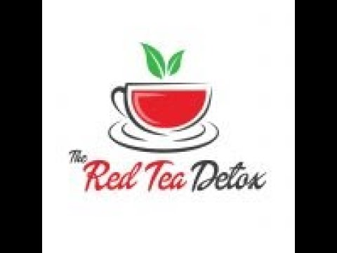 The Red Tea Detox Review - Does Red Tea Detox Work? -herbal Red Tea Detox Reviews-red tea detox 2018