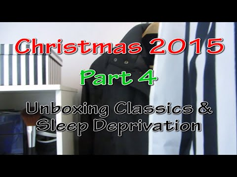 Christmas 2015 #4 - Unboxing Classics & Sleep Deprivation