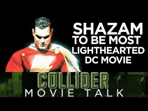 Shazam To Be DC's Most Lighthearted Movie - Collider Movie Talk