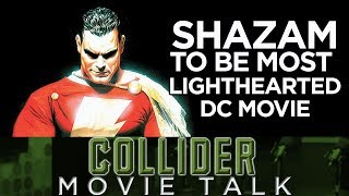 Shazam To Be DC's Most Lighthearted Movie - Collider Movie Talk thumbnail