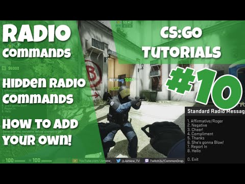 HIDDEN RADIO COMMS + ADD YOUR OWN!   CS:GO Tutorials Ep #10 - Jamiew_