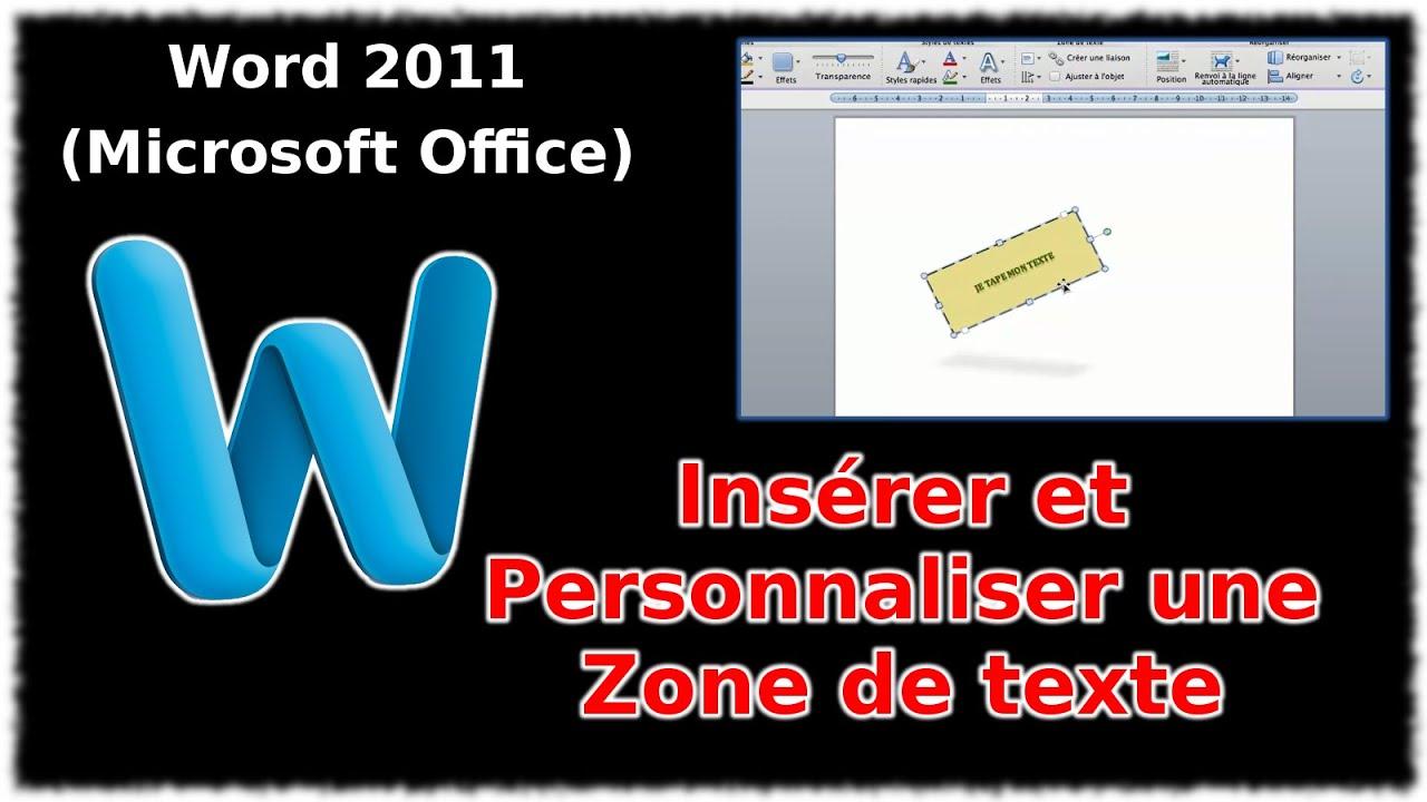 tuto ins u00e9rer et personnaliser une zone de texte  word 2011