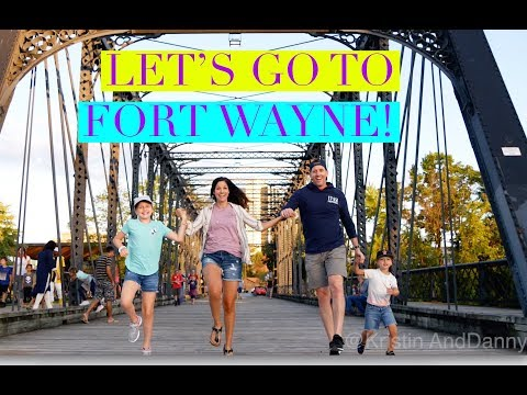 LET'S GO TO Fort Wayne! | Kristin And Danny