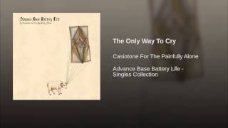 The Only Way To Cry