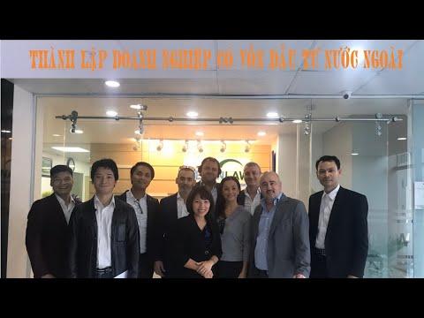 Thành lập doanh nghiệp có vốn đầu tư nước ngoài   Foci