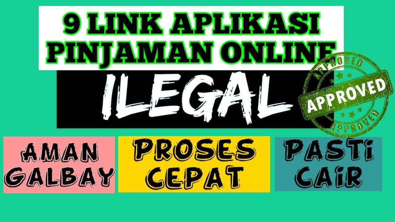9 Aplikasi Pinjaman Online Langsung Cair Ilegal Youtube