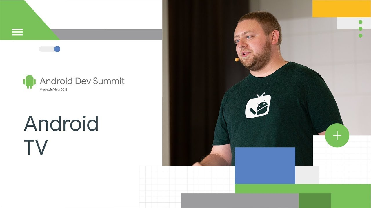 Building a Great TV App (Android Dev Summit '18)