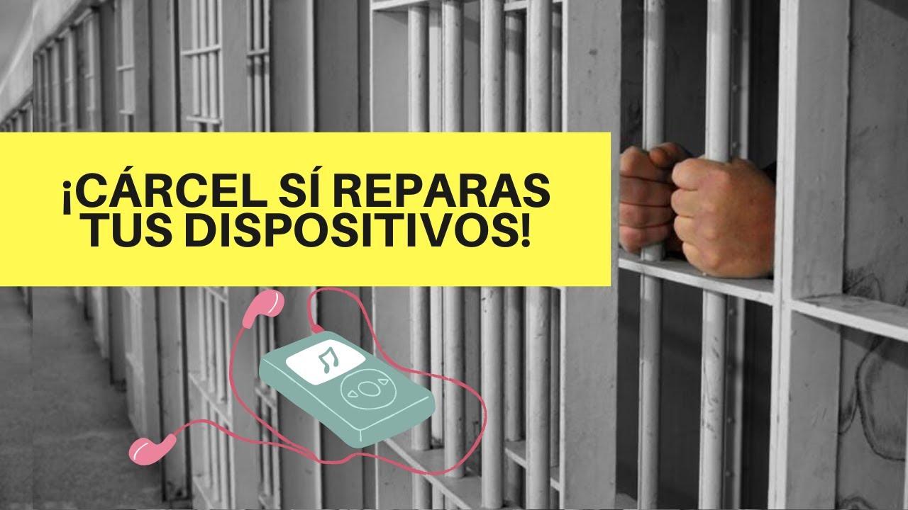 PODRÍAS IR A LA CÁRCEL SI REPARAS TUS DISPOSITIVOS (MÉXICO) ley federal de derechos de autor TMEC
