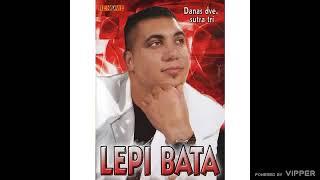Lepi Bata  Za njih zivim ja  (Audio 2009)