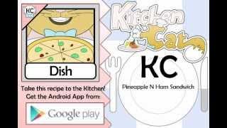Pineapple N Ham Sandwich - Kitchen Cat