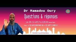 Baixar Questions & Réponses #17 - Dr. Mamadou Oury - radio laawolkisal