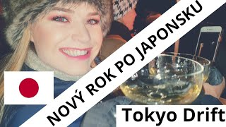 New Years Eve in Japan! Tokyo Drift