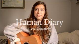 Human Diary Danielle Bradbery | Robyn Ottolini Cover