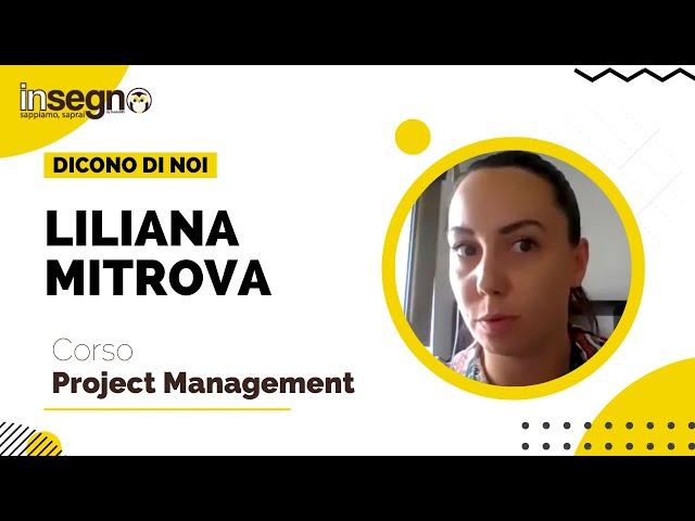 Liliana Mitrova - Corso Project Management